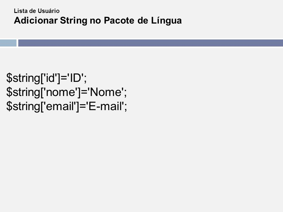 $string[ email ]= E-mail ;